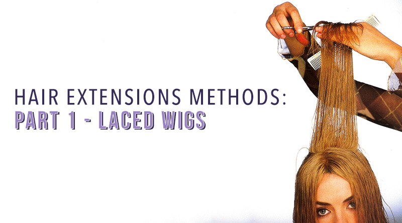 hair extensions methods laced wigs