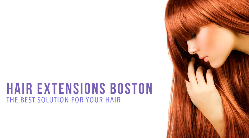 best hair extensions boston